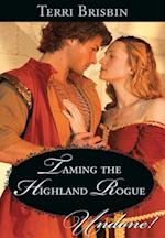 Taming the Highland Rogue (Mills & Boon Historical Undone)