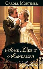Some Like it Scandalous (Mills & Boon Historical Undone)