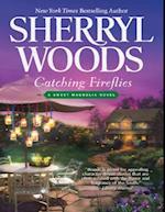 Catching Fireflies (A Sweet Magnolias Novel, Book 9)