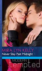 Never Stay Past Midnight (Mills & Boon Modern Heat) af Mira Lyn Kelly