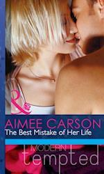 Best Mistake of Her Life (Mills & Boon Modern Heat)