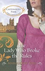 Lady Who Broke the Rules (Mills & Boon M&B) (Castonbury Park, Book 3)