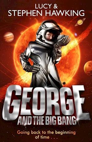 George and the Big Bang af Stephen Hawking
