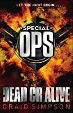 Special Operations: Dead or Alive af Craig Simpson