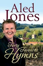 Aled Jones' Forty Favourite Hymns af Aled Jones