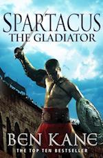 Spartacus: The Gladiator af Ben Kane