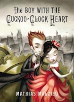 Boy with the Cuckoo-Clock Heart