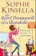 Secret Dreamworld Of A Shopaholic (Shopaholic)
