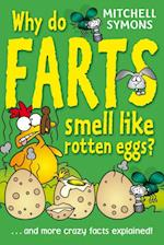 Why Do Farts Smell Like Rotten Eggs? (Mitchell Symons' Trivia Books)