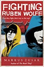 Fighting Ruben Wolfe (Underdogs)