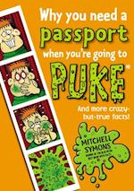 Why You Need a Passport When You're Going to Puke (Mitchell Symons' Trivia Books)