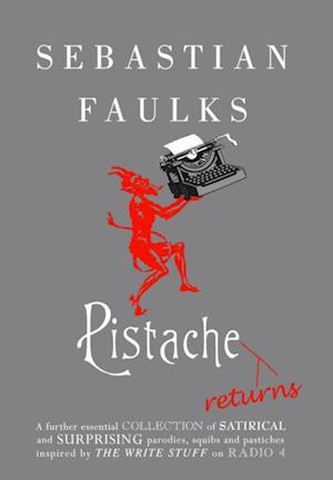 Pistache Returns af Sebastian Faulks
