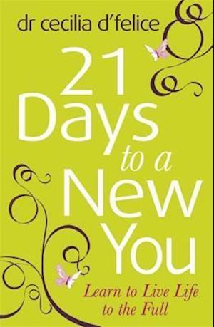Twenty One Days to a New You