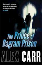 Prince of Bagram Prison af Alex Carr