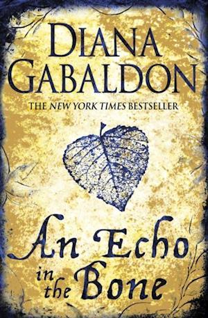 Echo in the Bone af Diana Gabaldon