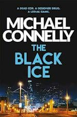 The Black Ice af Michael Connelly