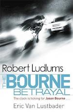 Robert Ludlum's The Bourne Betrayal (Jason Bourne)