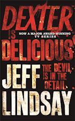 Dexter is Delicious af Jeff Lindsay