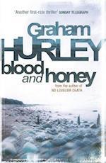 Blood and Honey af Graham Hurley