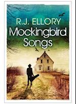 Mockingbird Songs af R.J. Ellory