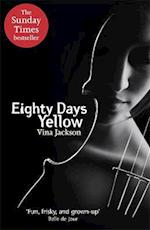 Eighty Days Yellow af Vina Jackson