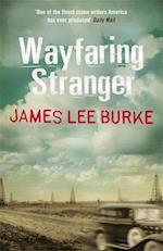 Wayfaring Stranger af James Lee Burke