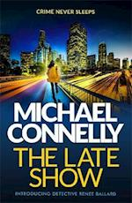 The Late Show af Michael Connelly