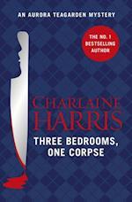 Three Bedrooms, One Corpse (Aurora Teagarden Mystery)