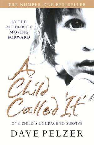 Bog paperback A Child Called It af Dave Pelzer