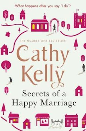 Secrets of a Happy Marriage af Cathy Kelly