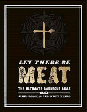 Douglas, J: Let There Be Meat