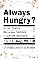 Always Hungry? af David S. Ludwig
