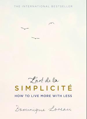 Bog, paperback L'Art de la Simplicite af Dominique Loreau