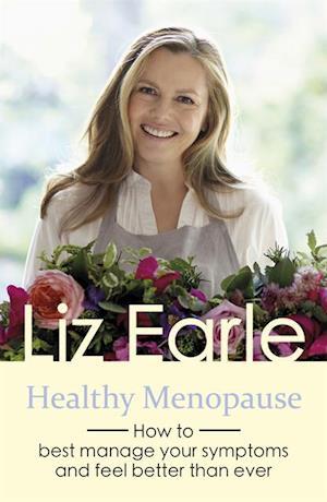 Healthy Menopause af Liz Earle