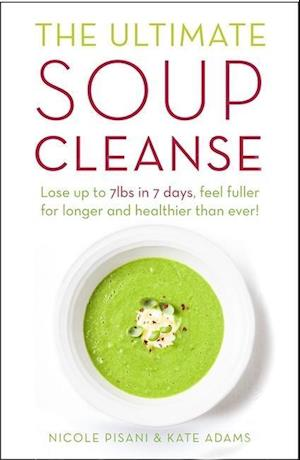 Pisani, N: The Ultimate Soup Cleanse