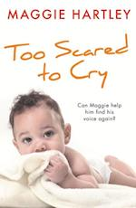 Too Scared to Cry af Maggie Hartley