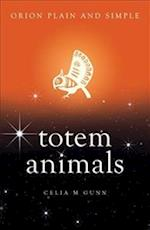 Totem Animals, Orion Plain and Simple (Plain and Simple)