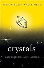 Crystals, Orion Plain and Simple (Plain and Simple)