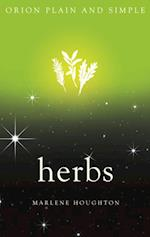 Herbs, Orion Plain and Simple (Plain and Simple)