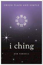 I Ching, Orion Plain and Simple (Plain and Simple)