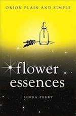 Flower Essences, Orion Plain and Simple (Plain and Simple)