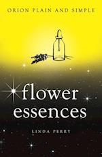 Flower Essences, Orion Plain and Simple (Plain and Simple)