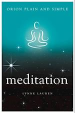 Meditation, Orion Plain and Simple (Plain and Simple)