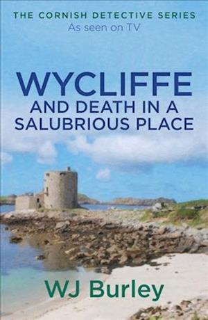 Wycliffe and Death in a Salubrious Place