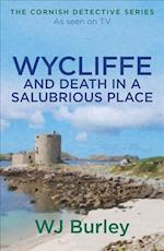 Wycliffe and Death in a Salubrious Place af W. J. Burley
