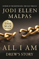 All I Am (A This Man Novella)