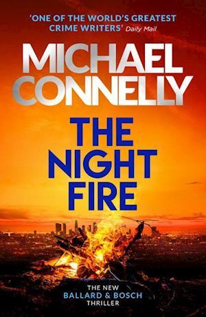 Night Fire, The (PB) - (2) Ballard & Bosch - C-format