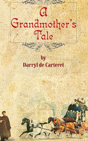 A Grandmother's Tale