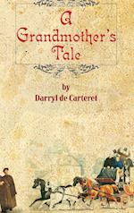A Grandmother's Tale af Darryl De-Carteret