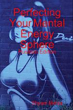 Perfecting Your Mental Energy Sphere